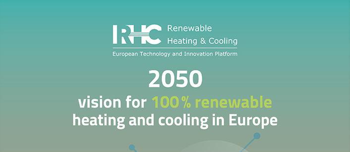 The RHC ETIP publication '2050 Vision for 100% Renewable Heating and Cooling in Europe' is ONLINE!
